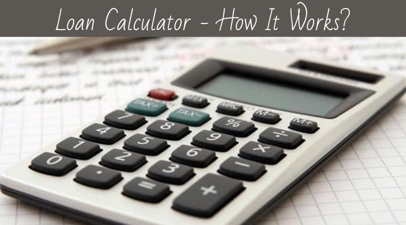 Loan Calculator - How It Works
